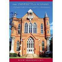 【预订】The University of Alabama: A Guide to the Campus and It