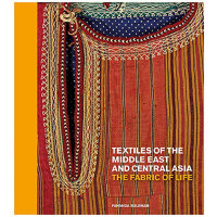 Textiles of the Middle East and Central Asia: The Fabric of