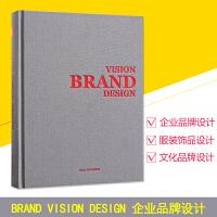 品牌视觉设计书籍 BRAND VISION DESIGN 平面设计书籍入门基础教程资料集效果图 LOGO服装饰品企业文化形象创意设计书籍案例