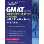 【预订】Kaplan GMAT 2015 Strategies, Practice, and Review with