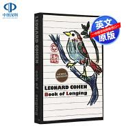 英文原版 莱昂纳德・科恩:渴望之书 Leonard Cohen: Book of Longing 与鲍勃迪伦并称的诗人
