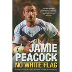 【预订】Jamie Peacock: No White Flag