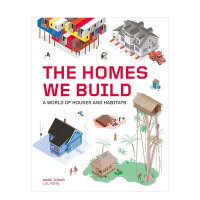 【预订】The Homes We Build 我们建造的家园:房屋和栖息地的世界 建筑设计与社会文化