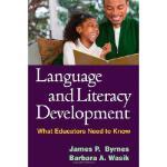 【预订】Language and Literacy Development: What Educators Need