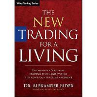 【预订】The New Trading for a Living: Psychology, Trading Tactic