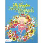 【预订】My Grandma Dances with Angels
