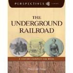 【预订】The Underground Railroad: A History Perspectives Book