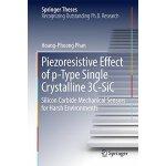 【预订】Piezoresistive Effect of p-Type Single Crystalline 3C-S