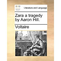 【�A�】Zara a Tragedy by Aaron Hill. 9781140820857