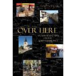 【预订】Over Here: An American Expat in the South of France