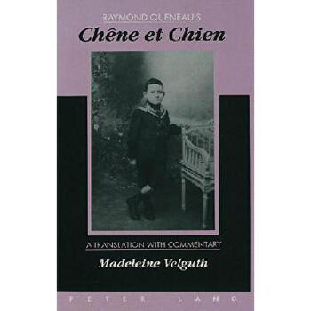 【预订】Chene Et Chien: A Translation with Commentary by Madeleine Velguth 美国库房发货,通常付款后3-5周到货!