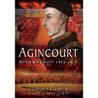 【预订】Agincourt: Myth and Reality 1415-2015