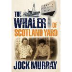 【预订】The Whaler of Scotland Yard