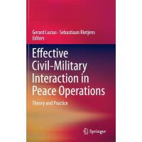 【预订】Effective Civil-Military Interaction in Peace Operation
