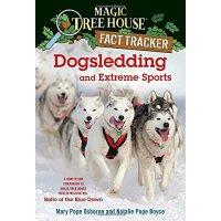 [现货]狗拉雪橇和极限运动 英文原版 Dogsledding and Extreme Sports 神奇树屋百科系列 M