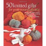 【预订】50 Knitted Gifts for Year-Round Giving: Designs for Eve