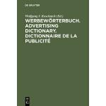 【预订】Werbeworterbuch. Advertising Dictionary. Dictionnaire d