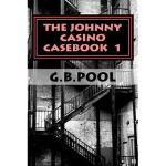 【预订】The Johnny Casino Casebook 1