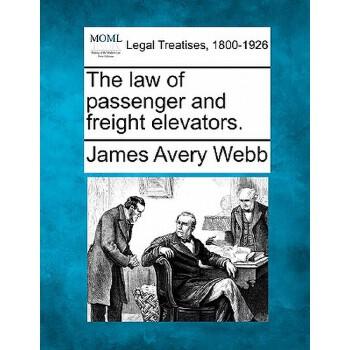 【预订】The Law of Passenger and Freight Elevators. 预订商品,需要1-3个月发货,非质量问题不接受退换货。