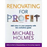 【预订】Renovating for Profit: Add Value to Your Property with