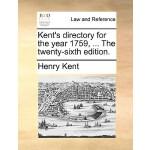 【预订】Kent's Directory for the Year 1759, ... the Twenty-Sixt