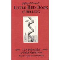 【预订】Little Red Book of Selling: 12.5 Principles of Sales Gr