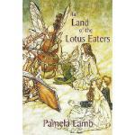 【预订】The Land of the Lotus Eaters