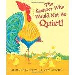 英文原版童书 The Rooster Who Would Not Be Quiet! 不安静的公鸡【儿童绘本】
