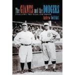 【预订】The Giants and the Dodgers: Four Cities, Two Teams, One