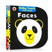 【全店300减100】英文原版 Faces: Baby Touch First Focus