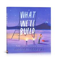 【全店300减100】名家奥利弗・杰弗斯 Oliver Jeffers 幽默暖心亲子绘本What We'll Build