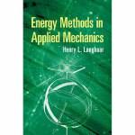 Energy Methods in Applied Mechanics(【按需印刷】)