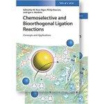 【预订】Chemoselective and Bioorthogonal Ligation Reactions - C