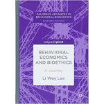 【预订】Behavioral Economics and Bioethics 9783319897783