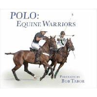【预订】Polo: Equine Warriors