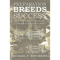 【预订】Preparation Breeds Success: Technical Sales of Customize