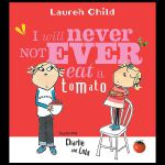 【预订】I Will Never Not Ever Eat a Tomato 9780763621803