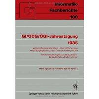 【预订】GI/Ocg/Ogi-Jahrestagung 1985: Wirtschaftsuniversitat Wie