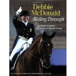 【预订】Debbie McDonald Riding Through: An Olympic Medalist's L