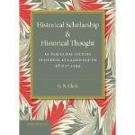 【预订】Historical Scholarship and Historical Thought