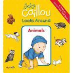 【预订】Baby Caillou Looks Around: Animals (a Toddler's Search