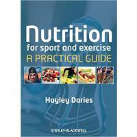 【预订】Nutrition for Sport and Exercise - a Practical Guide 97