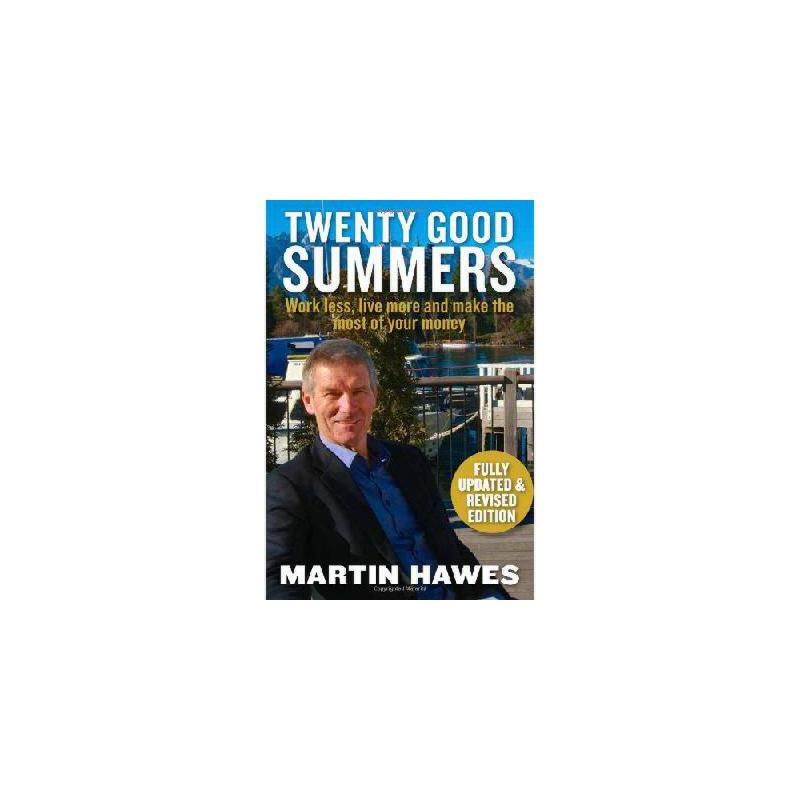 【预订】Twenty Good Summers: Work Less, Live More and Make the Most of Your Money (Fully Updated and Rev 美国库房发货,通常付款后3-5周到货!
