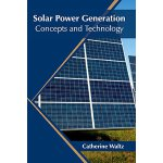 【预订】Solar Power Generation: Concepts and Technology 9781682