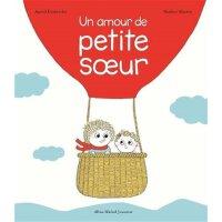 【现货】法语原版 我亲爱的妹妹 Un amour de petite soeur 3-5岁 Pauline Marti