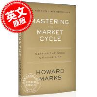 现货 掌握市场周期:让概率站在你的一边 英文原版 Mastering the Market Cycle: Gettin