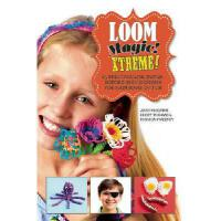 【预订】Loom Magic Xtreme!: 25 Spectacular, Never-Before-Seen D