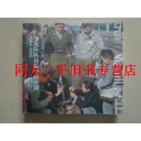 【二手旧书九成新】飞虎队队员眼中的中国・1944-1945・ /[美]拉森 著,[美]迪柏 摄
