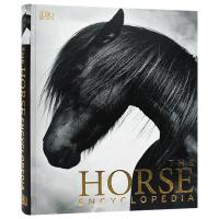 马类百科英文原版 The Horse Encyclopedia 马与小马品种介绍 马类进化解剖起源知识 马类护理喂养修