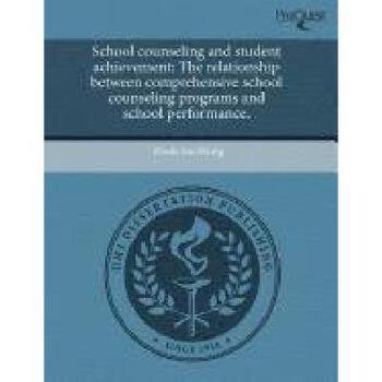 【预订】School Counseling and Student Achievement: The Relationship Between Comprehensive School Counsel 美国库房发货,通常付款后3-5周到货!